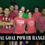 GOAL GOAL POWER RANGERS TEAM